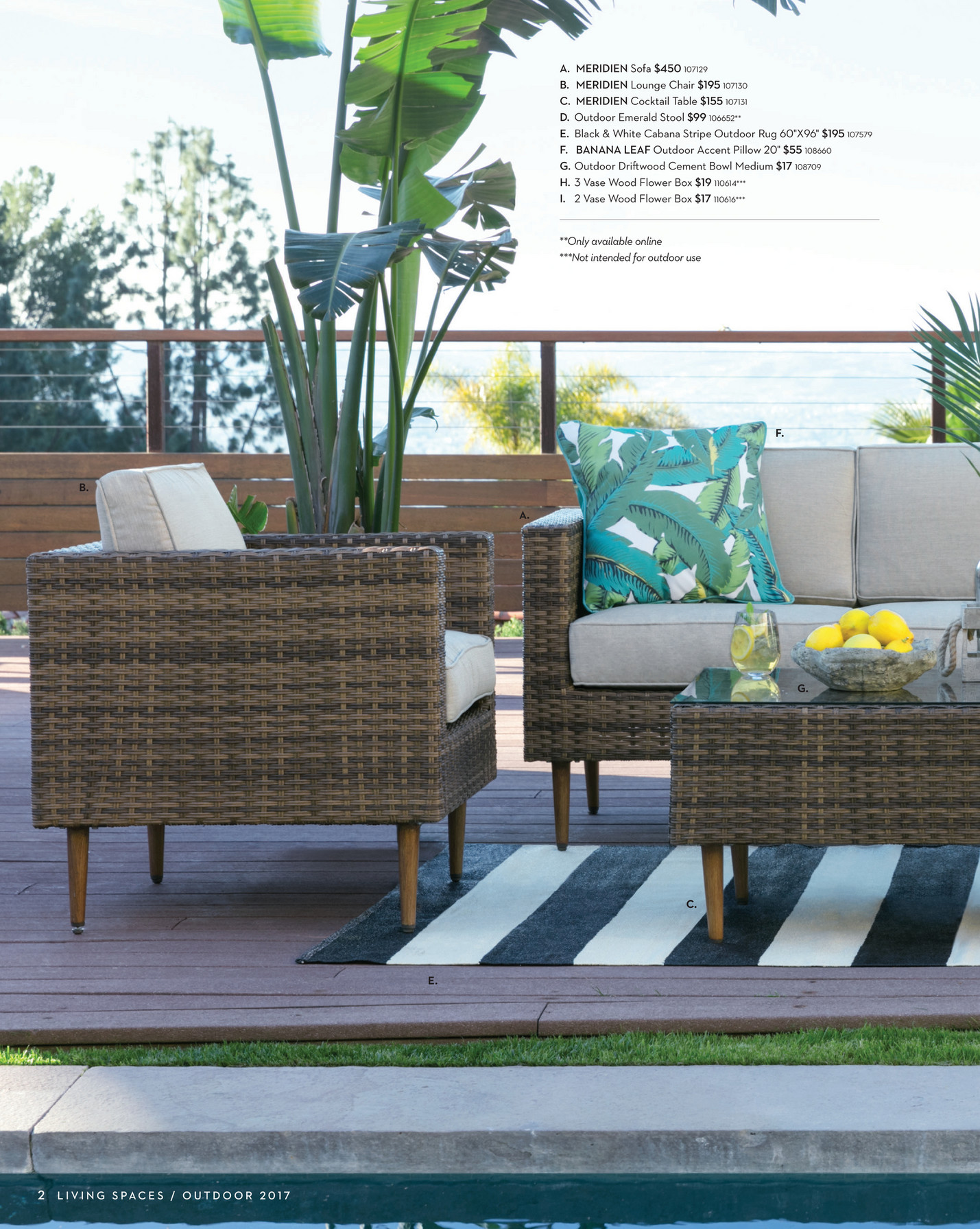 Merin Collection The Clean Lined Tapered Leg Designs Feature Powder Coated Aluminum Frames Recyclable Resin Wicker Outdoor Grade Foam Cushions